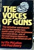 The voices of guns: The definitive and dramatic story of the twenty-two-month career of the Symbionese Liberation Army, one of the most bizarre chapters in the history of the American Left