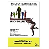 Kid Blue ( Dime Box )by Dennis Hopper