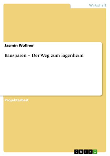 bausparen-der-weg-zum-eigenheim-german-edition