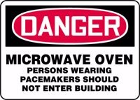 "Danger Microwave Oven Persons Wearing Pacemakers Should Not Enter Building 10"" X 14"" Adhesive Vinyl Sign"