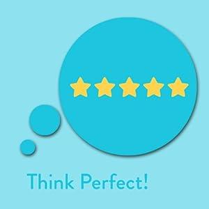 Think Perfect! Perfektionismus ablegen mit Affirmationen Hörbuch