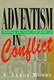 Adventism in Conflict