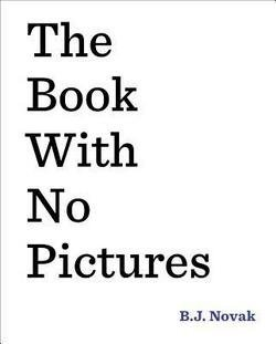 B. J. Novak: The Book with No Pictures (Hardcover); 2014 Edition (Bj Novak Book With No Pictures compare prices)