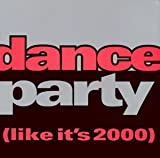 Dance Party: Like It's 2000