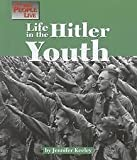 img - for The Way People Live - Life in the Hitler Youth by Jennifer Keeley (1999-09-01) book / textbook / text book