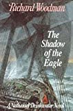 The Shadow of the Eagle (A Nathaniel Drinkwater novel) (0719557542) by Woodman, Richard