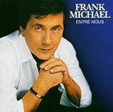 echange, troc Frank Michael - Entre Nous