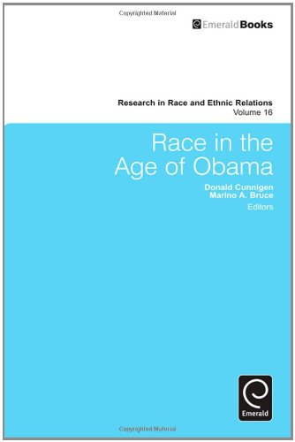 Race in the Age of Obama (Research in Race and Ethnic Relations)