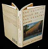 The Country Ahead of Us, the Country Behind: Stories