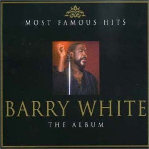 Barry White - The Album: Most Famous Hits - Zortam Music