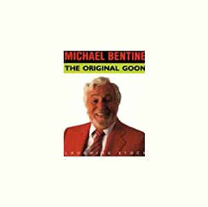 The Original Goon | [Michael Bentine]