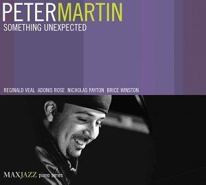 Peter Martin - Something Unexpected - Zortam Music