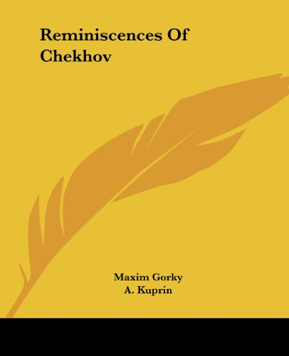 Reminiscences of Chekhov