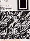 Tod und Leben großer amerikanischer Städte (Bauwelt Fundamente) (German Edition) (3764363568) by Jacobs, Jane