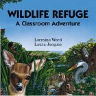img - for Wildlife Refuge: A Classroom Adventure book / textbook / text book
