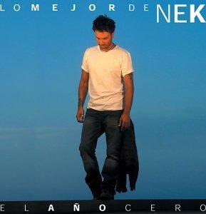 Nek - Lo Mejor de Nek: El Ao Cero - Zortam Music