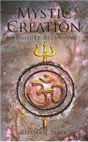 Mystic Creation : Absolute Beginning
