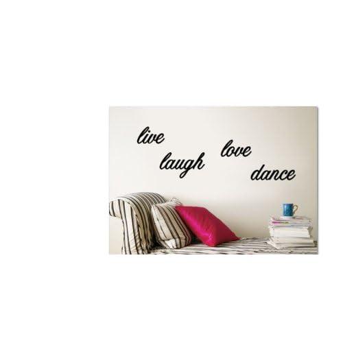 Live, Life, Love, Dance Wall Sticker