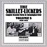 Skillet Lickers, Vol. 5: 1930-1934