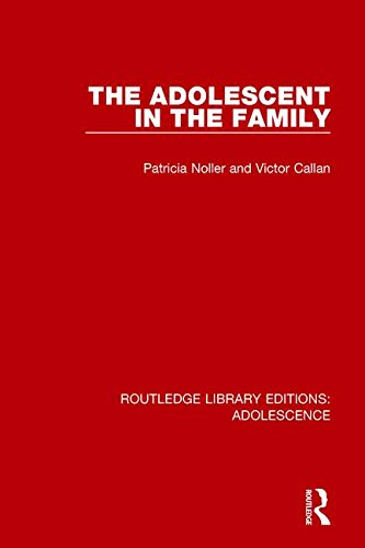 Routledge Library Editions: Adolescence: The Adolescent in the Family (Volume 7) PDF