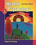 Health Psychology: A Cultural Approach 2ND EDITION
