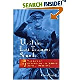 img - for Until the Last Trumpet Sounds : The Life of General of the Armies John J. Pershing book / textbook / text book
