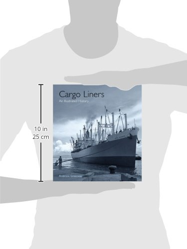Cargo Liners: An Illustrated History
