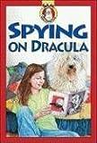Spying on Dracula (Sam, Dog Detective)