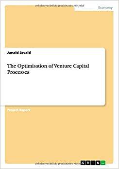 The Optimisation Of Venture Capital Processes