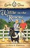 Willie to the Rescue (Lucky Foot Stable)