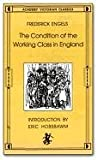 The Condition Of The Working Class In England (Academy Victorian Classics) (0897331370) by Frederick Engels ENGELS