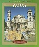 Cuba (True Books: Geography: Countries) (0516273582) by Petersen, Christine