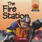Fire Station (Field Trips (Capstone))
