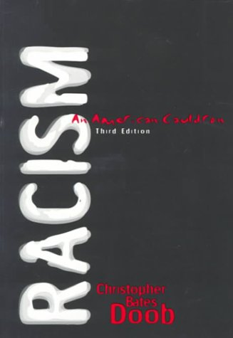 Racism: An American Cauldron (3rd Edition)
