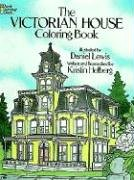 The Victorian House Coloring Book (Dover History Coloring Book), Buch