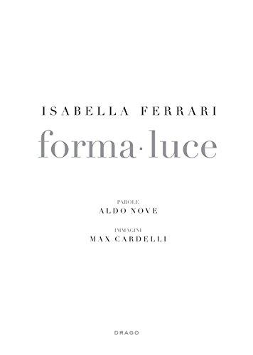 Isabella Ferrari. Forma-luce