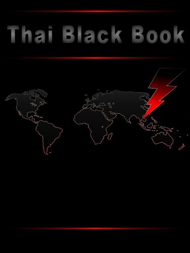 Thai Black Book - The Ultimate Thailand Survival Guide (Southeast Asia Black Books)