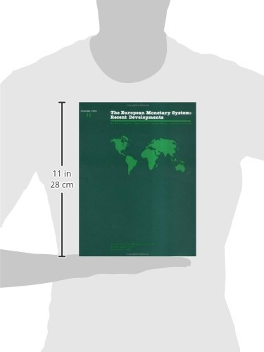The Occasional Papers of the International Monetary Fund: The European Monetary System No. 48: Recent Developments