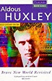 Aldous Huxley Brave New World Revisited (Flamingo Modern Classics)