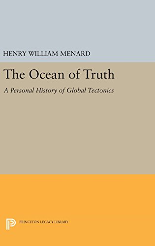 the-ocean-of-truth-a-personal-history-of-global-tectonics