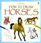 How to Draw Horses (Young Artist)