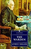 Warden (Everyman's Library) (0460874160) by Trollope, Anthony