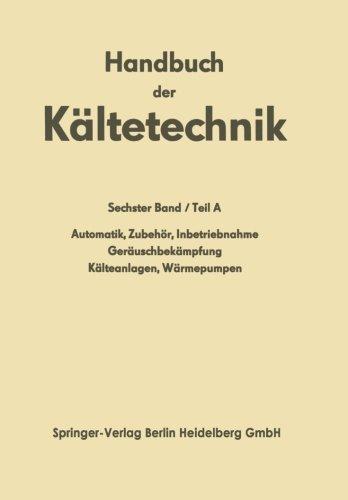 Automatik · Zubehör · Inbetriebnahme Geräuschbekämpfung Kälteanlagen · Wärmepumpen (Handbuch der Kältetechnik)