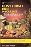img - for Fibre In Your Diet (Positive Health Guide) book / textbook / text book
