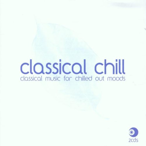Classical Chill by Classical Chill