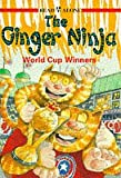 Ginger Ninja: World Cup Winners Bk.5