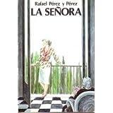 Senora, La