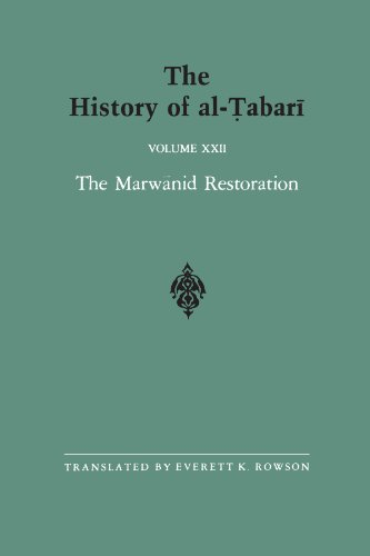 The History of al-Tabari Vol. 22: The Marwanid Restoration: The Caliphate of 'Abd al-Malik A.D. 693-701/A.H. 74-81 (SUNY series in Near Eastern Studies)