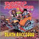 Death Race 2000 by Day Glo Abortions