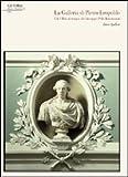La galleria di Pietro Leopoldo. Gli Uffizi al tempo di Giuseppe Pellli Bencivenni (8870384829) by Ettore Spalletti